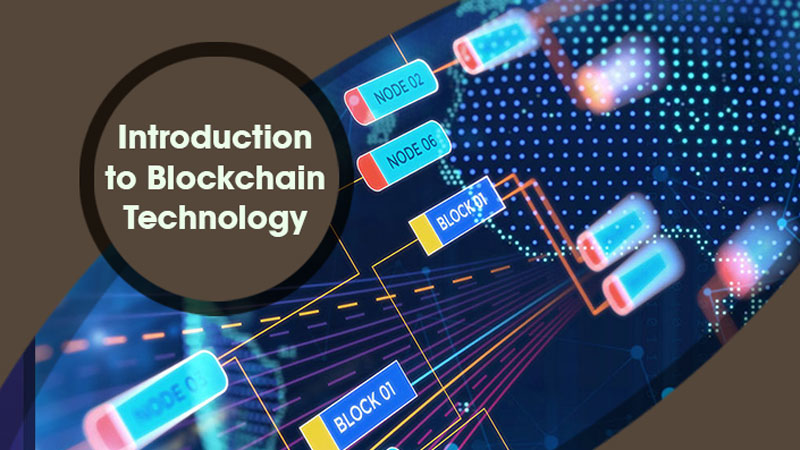 Introduction to Blockchain Technology