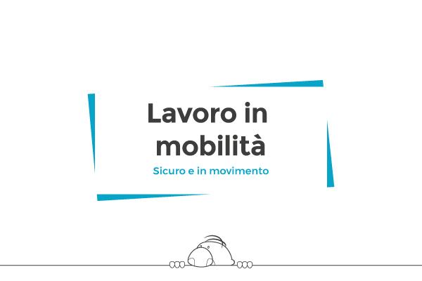 Lavoro in mobilita (Mobile Working)