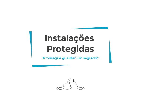 Instalações Protegidas (Protected Premises)