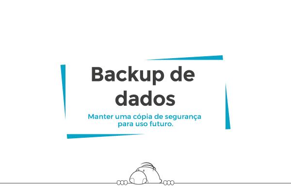 Backup de dados (Backing Up Data)