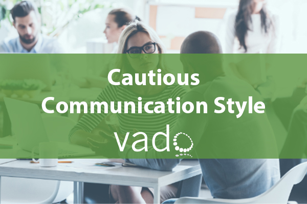 Cautious Communication Style