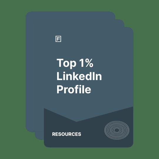 create top 1% linkedin profile guide