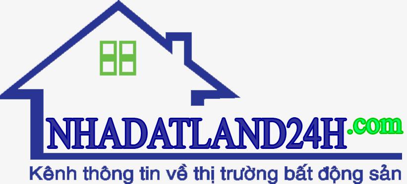Nhà Đất Land 24h - Dịch Vụ Nhà Đất Số 1 Việt Nam