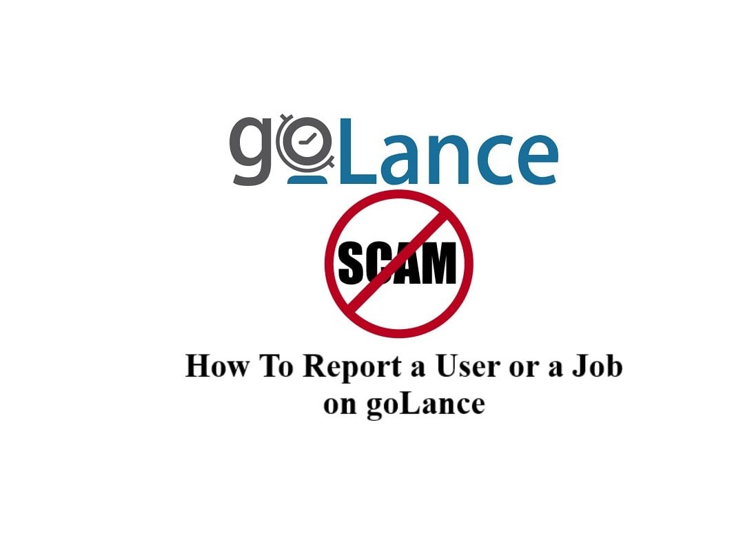 How To Report a User or a Job on goLance