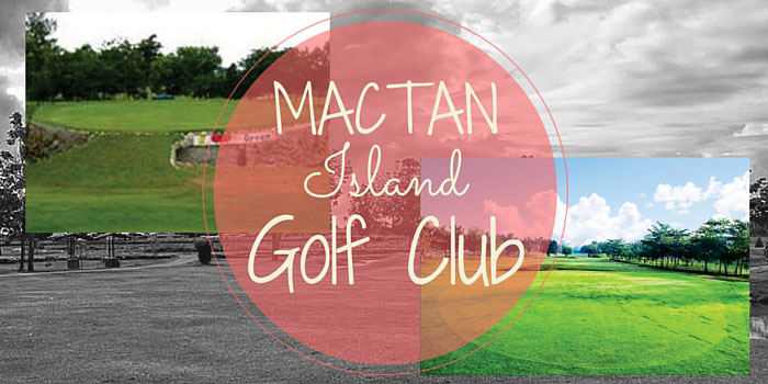 Mactan Island Golf Club - Discounts, Reviews and Club Info