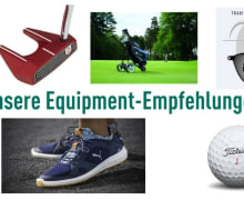 Unsere Equipment-Empfehlungen