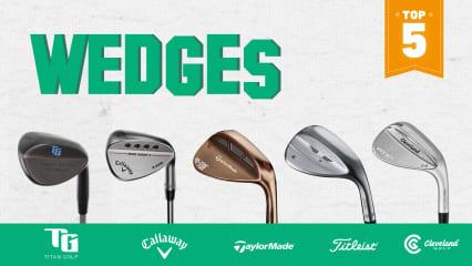 Unsere Top 5 in der Kategorie Wedge stammen von bekannten Namen und einem Newcommer. (Foto: Titan Golf, Callaway, TaylorMade, Titleist und Cleveland)