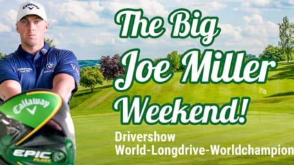 """""""Big Joe Miller Weekend"""" - Jetzt Startplätze neben dem Longdrive-Star ersteigern"""