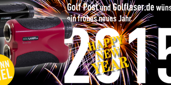 HAPPY NEW YEAR 2015 - wünschen Golf Post und Golflaser.de (Bild: Golf Post)