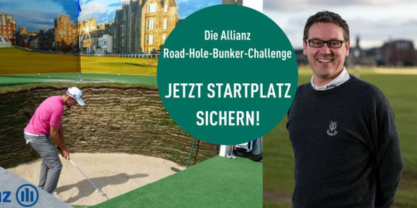 Bewerben Sie sich jetzt für die Allianz Road-Hole-Bunker-Challenge im Rahmen der BMW International Open 2018 und treten Sie gegen Steve North, den Pro aus St. Andrews, an. (Foto: Allianz)