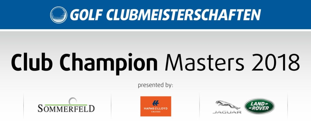 Golf Clubmeisterschaft Club Champion Masters 2018