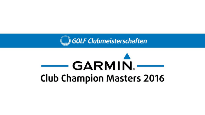Das GARMIN Club Champion Masters Bundesfinale am 1./2.10. 2016.