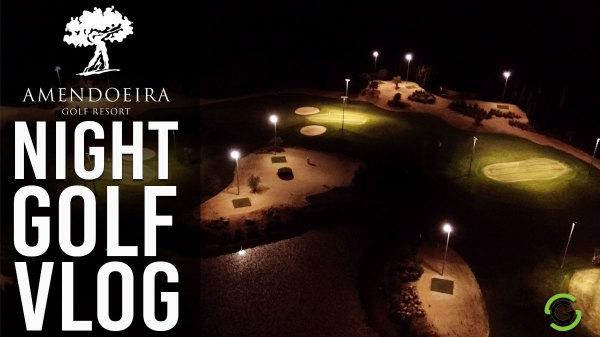 Night Golf at Amendoeira Resort