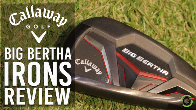 Big Bertha Irons Review