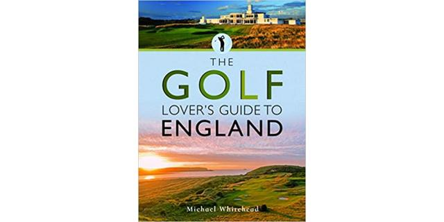 Golf Lovers Guide to England