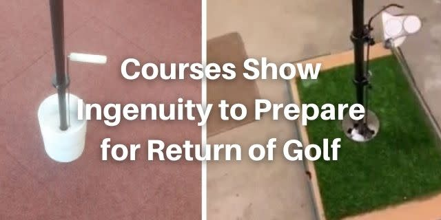 Courses Show Ingenuity to Prepare for Return of Golf