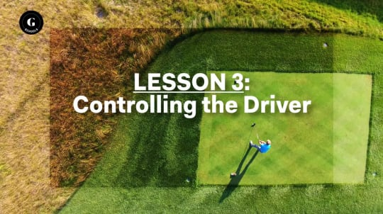 Lesson 3: Controlling the Driver