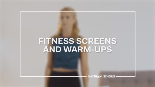 Lesson 1: Fitness Screens and Warm-Ups
