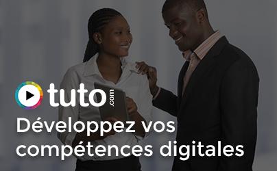 Développez vos compétences digitales