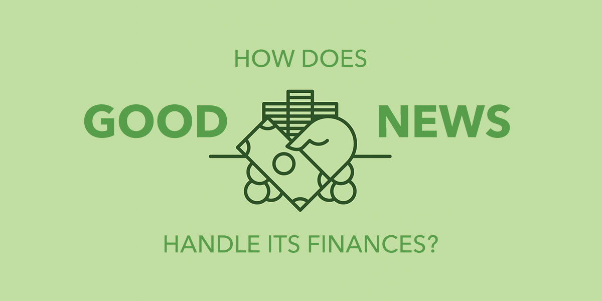 How Good News Church Handles its Finances