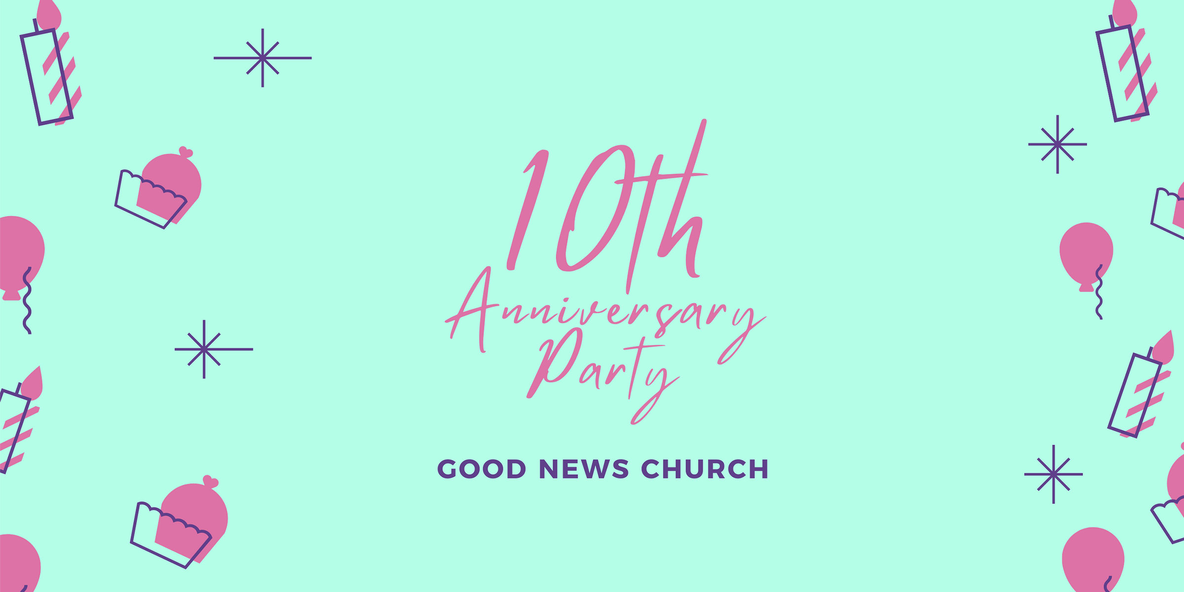 Can you believe it? Good News Church is almost 10 years old!