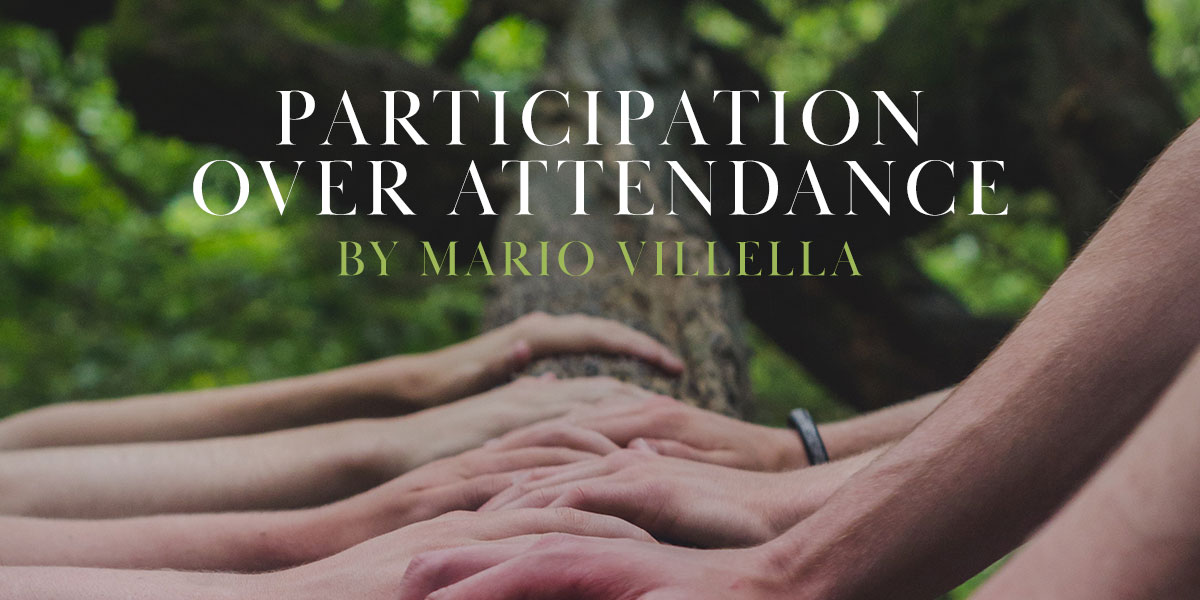 Participation Over Attendance