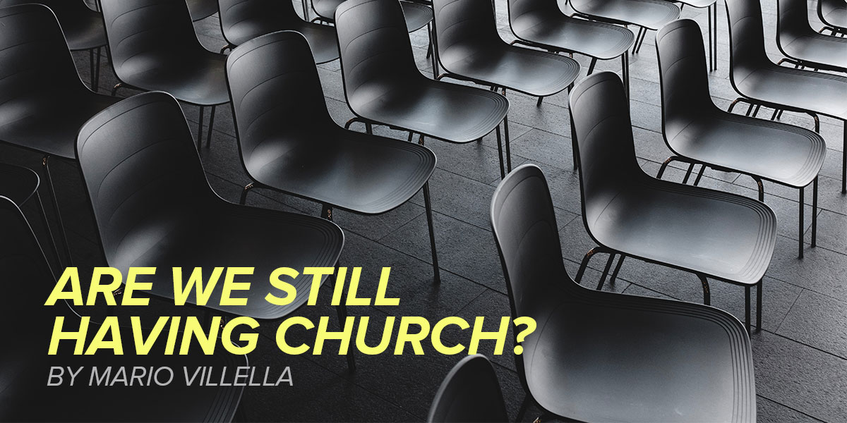 Are We Still Having Church?