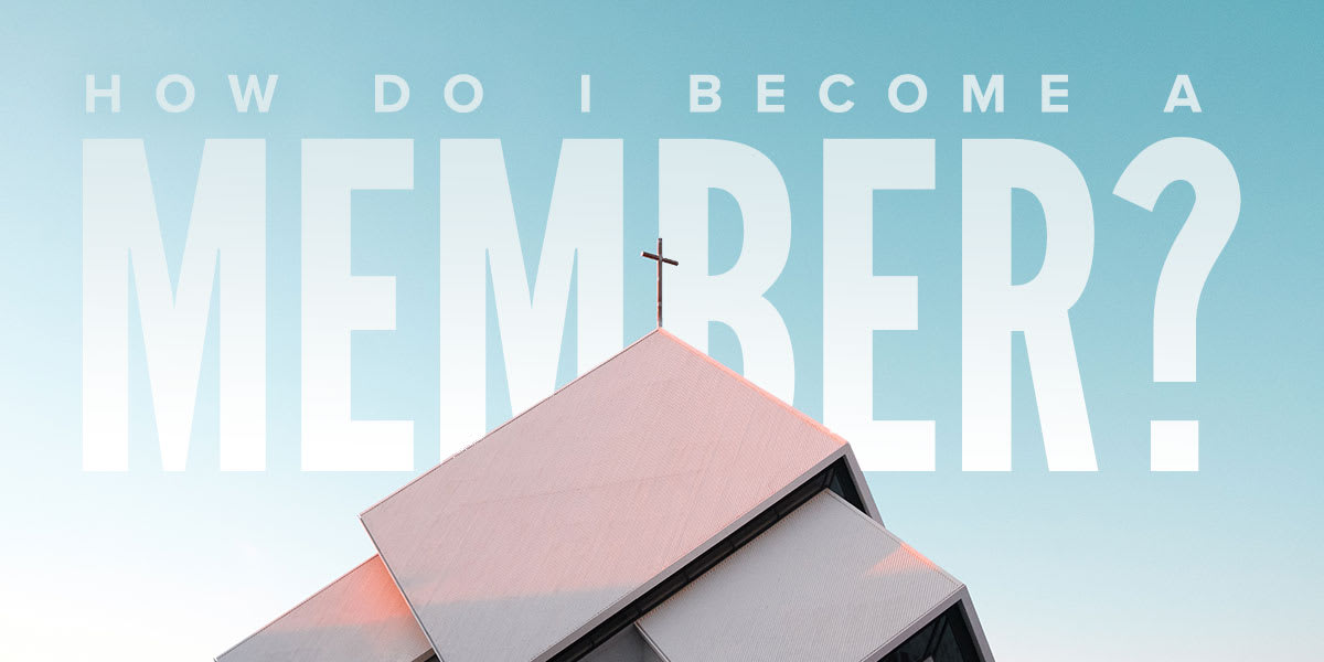 How Do I Become a Member of Good News Church?What! You Don't Have Formal Membership! Why Not?