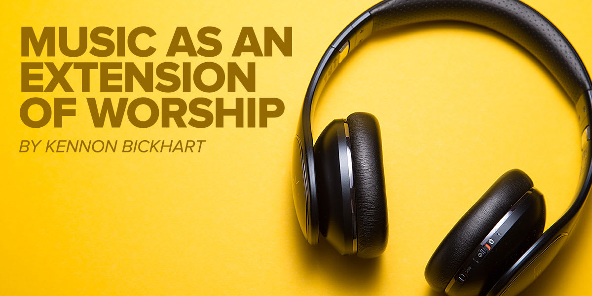 Music As An Extension of Worship