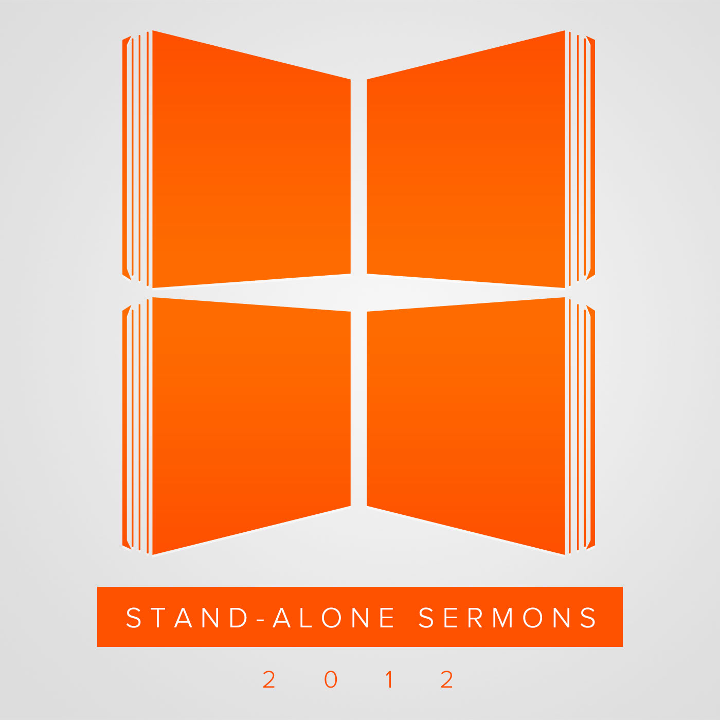 Stand-Alone Sermons (2012)