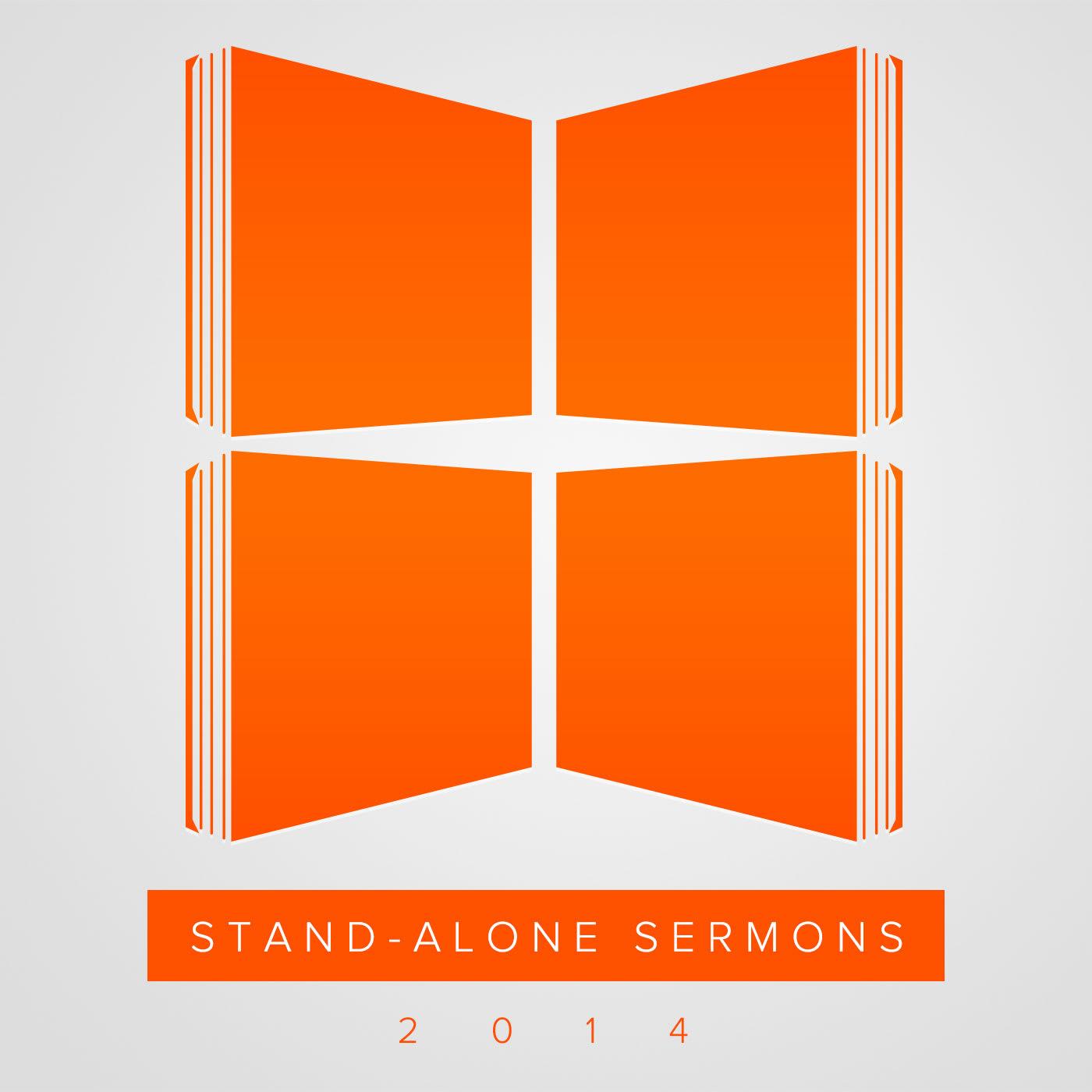 Stand-Alone Sermons (2014)