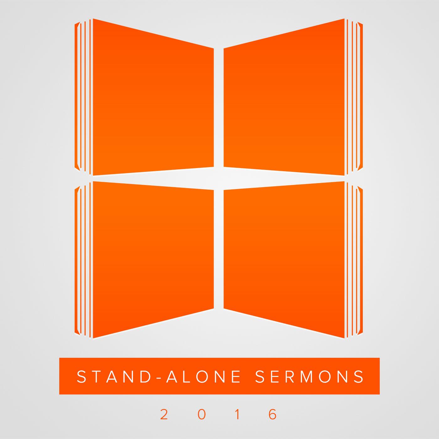 Stand-Alone Sermons (2016)