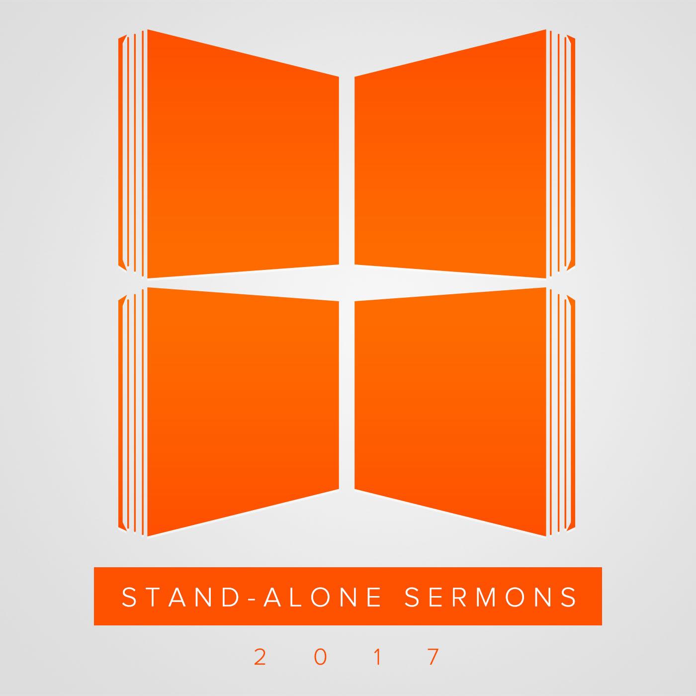 Stand-Alone Sermons (2017)