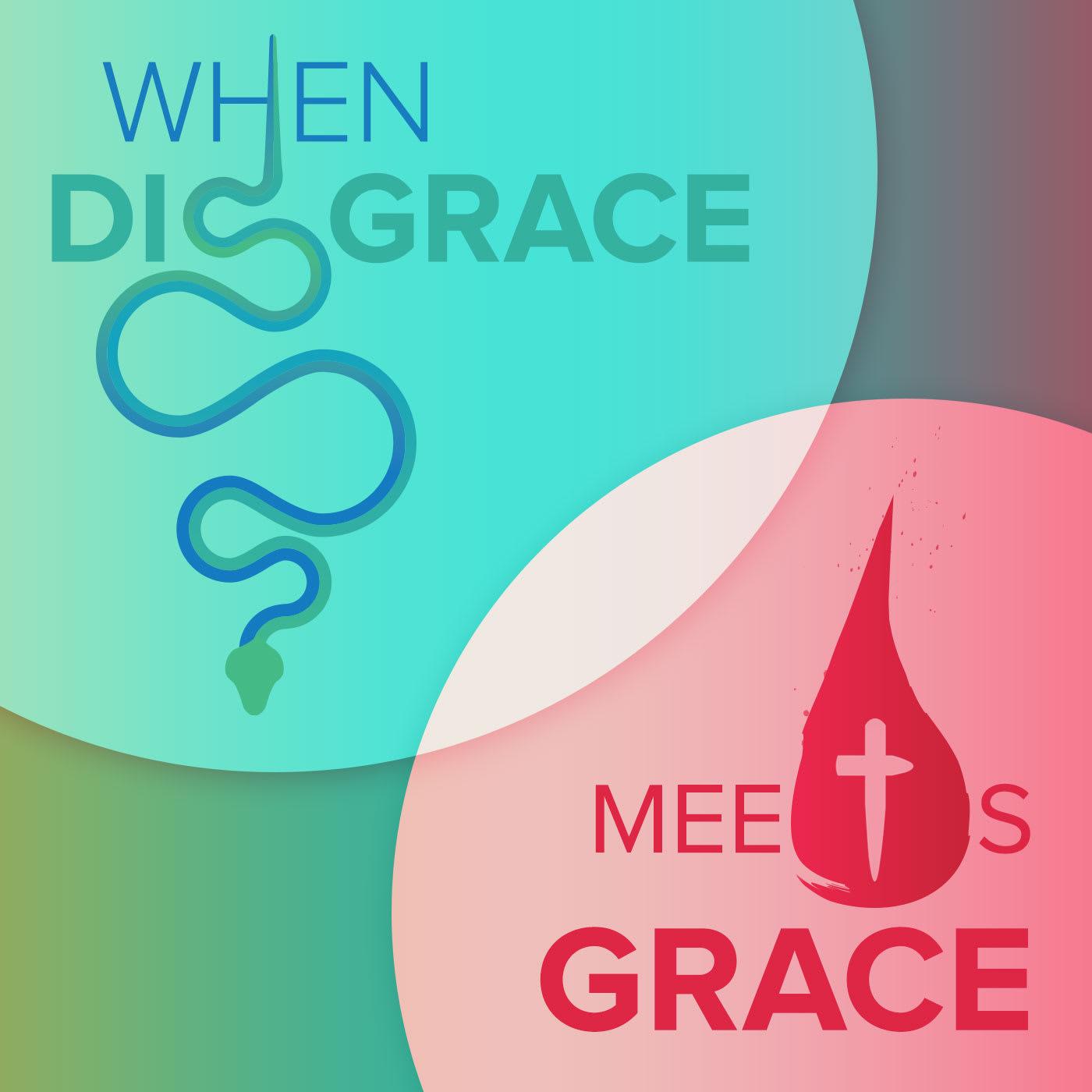 When Disgrace Meets Grace