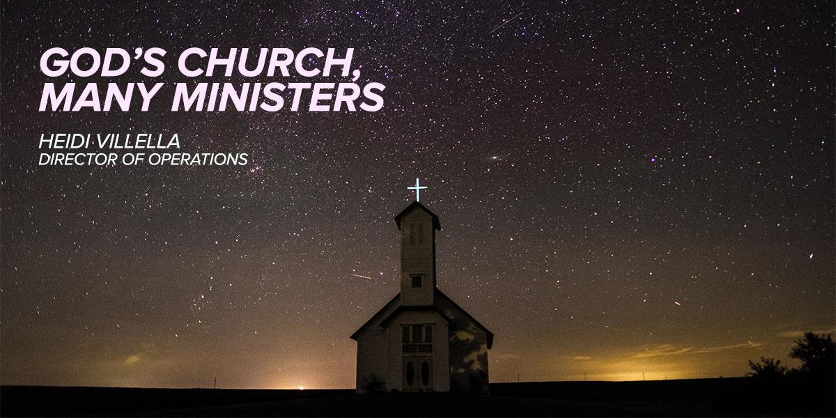 God's Church, Many Ministers