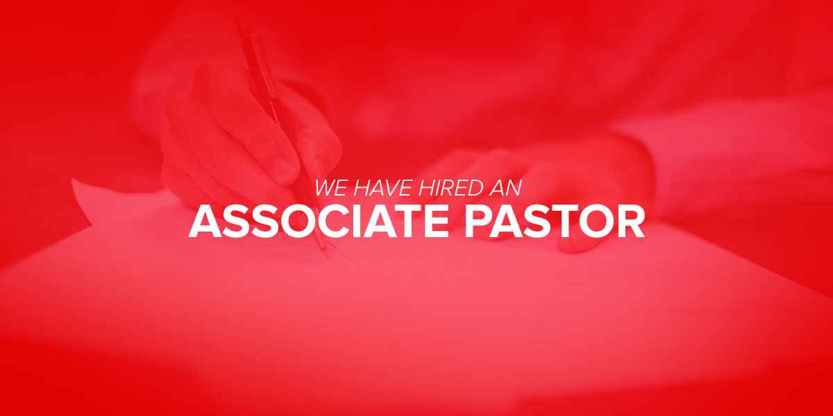 Bringing the Next Associate Pastor On Board