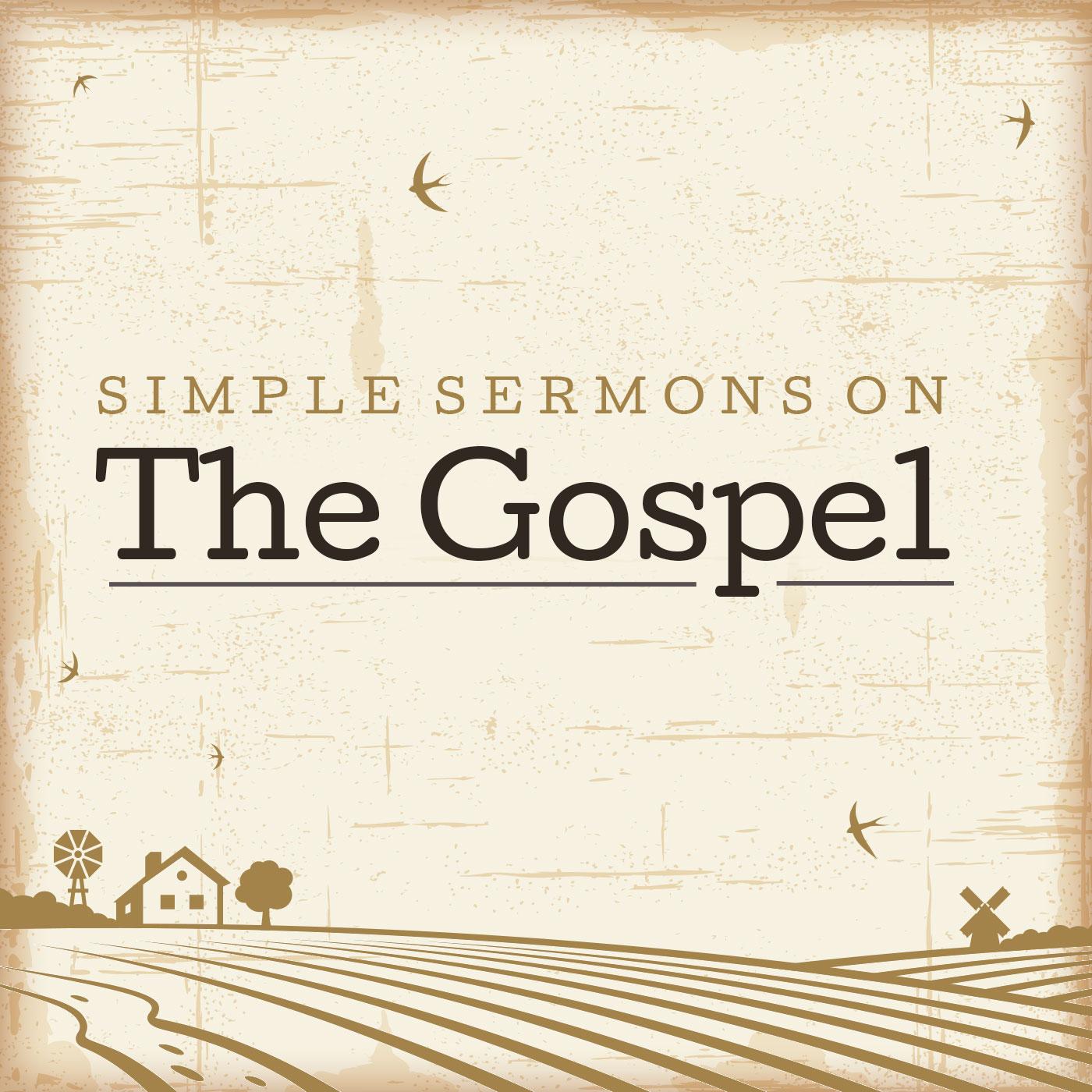 Simple Sermons On The Gospel