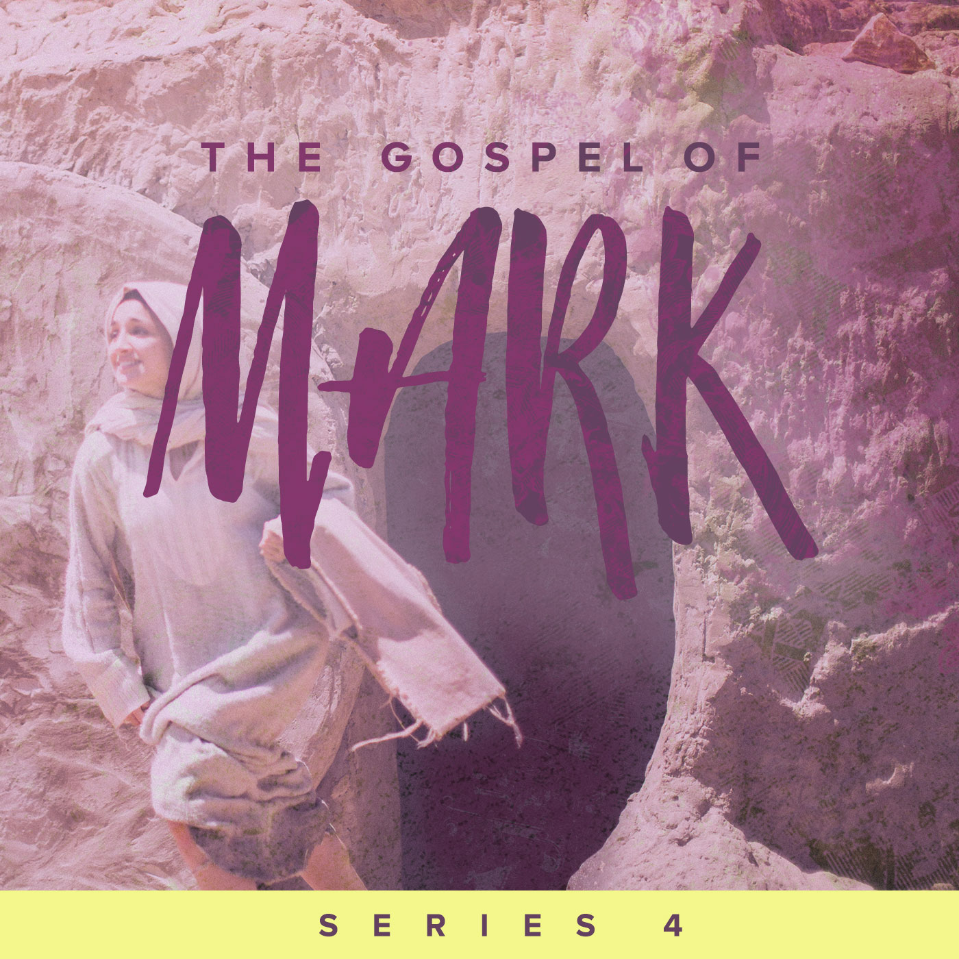 The Gospel of Mark: Series 4