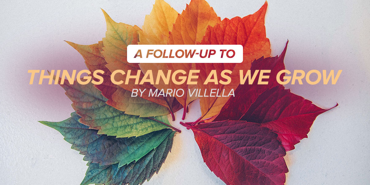 """A Follow-up to """"Things Change As We Grow"""""""
