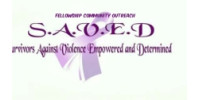 S.A.V.E.D (Survivors Against Violence Empowered and determined) Fellowship Community Outreach