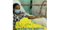 Help her support her hemodialysis