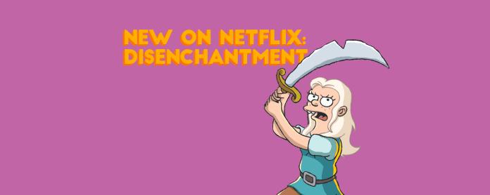 new on netflix disenchantment