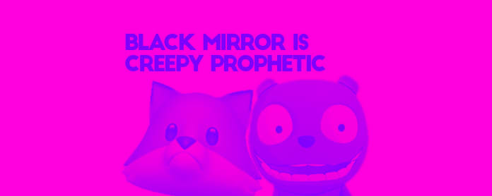 4 times black mirror was right