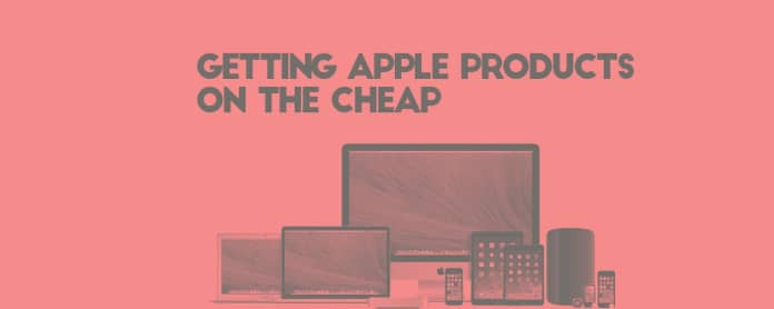 getting apple products on the cheap