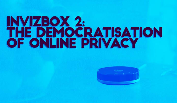 invizbox 2 democratisation of online privacy