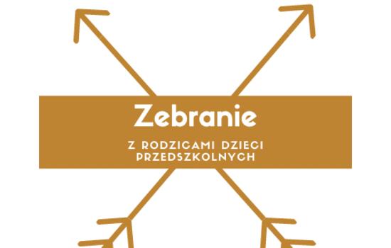 Zebranie Rodziców dzieci zapisanych do Przedszkola w Ciecierzynie