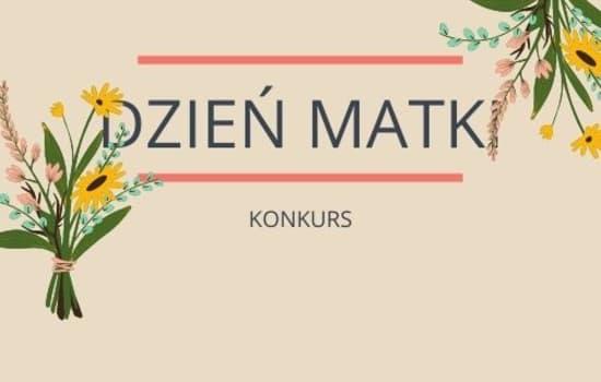 Samorząd Uczniowski ogłasza konkurs na Dzień Matki