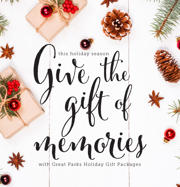 Great Parks Holiday Gift Packages