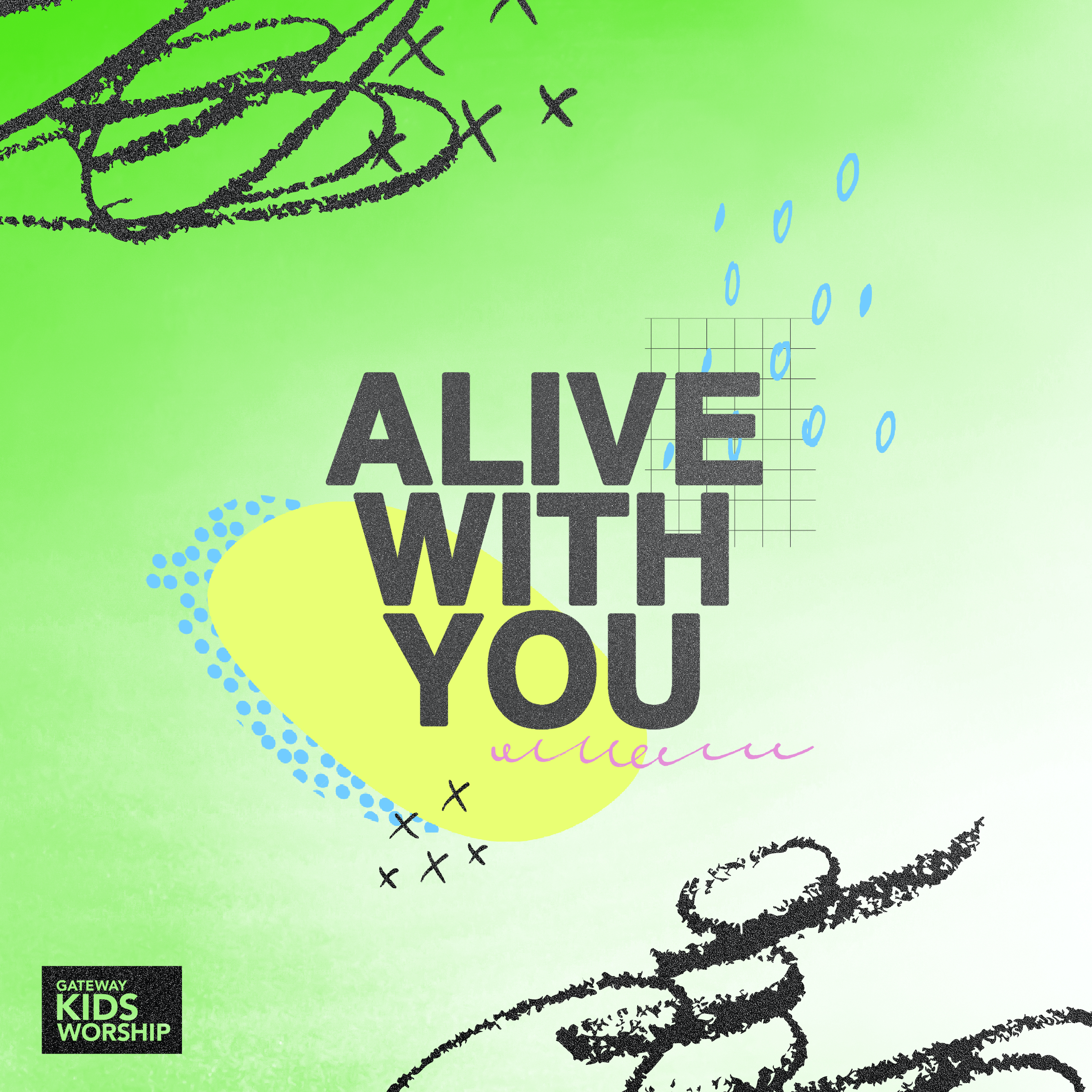 Alive with You | Gateway Kids Worship