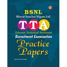 BSNL Bharat Sanchar Nigam Limited TTA Telecom Technical Assistant Recruitment Examination Practice Papers 6th  Edition